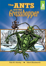 Ants and the Grasshopper - Rob M. Worley