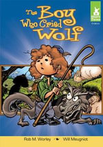 Boy Who Cried Wolf - Rob M. Worley