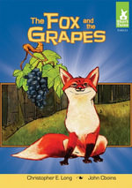 Fox and the Grapes - Christopher E. Long