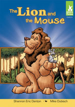 Lion and the Mouse - Shannon Eric Denton
