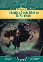 Legend of Sleepy Hollow and Rip Van Winkle - Washington Irving