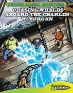 Second Adventure : Chasing Whales aboard the Charles W. Morgan: Chasing Whales aboard the Charles W. Morgan eBook - Baron Specter