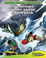 Fourth Adventure : The Spooky Short Sands Shipwreck: The Spooky Short Sands Shipwreck eBook - Baron Specter