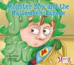Monster Boy and the Halloween Parade - Carl Emerson