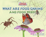 What Are Food Chains and Food Webs? - Julia Vogel