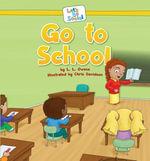 Go to School - L. L. Owens