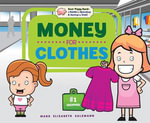 Money for Clothes - Mary Elizabeth Salzmann