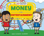 Money for Entertainment - Mary Elizabeth Salzmann