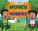 Money for Hobbies - Mary Elizabeth Salzmann