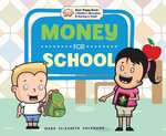 Money for School - Mary Elizabeth Salzmann