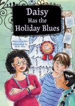 Daisy Has the Holiday Blues : Book 5: Book 5 eBook - Marci Peschke
