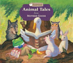 Animal Tales from Mother Goose - Stephanie Hedlund