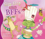 Flip-Flop and the Bffs : Flip-Flop Adventures - Janice Levy