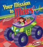 Your Mission to Mars : Planets - M J Cosson