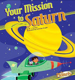 Your Mission to Saturn - M J Cosson