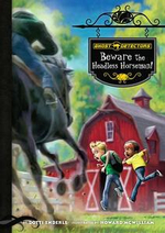 Ghost Detectors Book 11 : Beware the Headless Horseman! eBook: Beware the Headless Horseman! eBook - Dotti Enderle