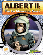 Albert II : 1st Monkey in Space - Joeming Dunn