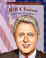 Bill Clinton : 42nd U.S. President - Joeming Dunn