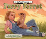I Wish I Were a Furry Ferret eBook - Christina Jordan