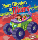Your Mission to Mars - M. J. Cosson