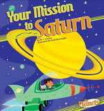 Your Mission to Saturn - M. J. Cosson