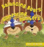 Balancing Bears : Comparing Numbers - Megan Atwood