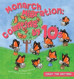 Monarch Migration : Counting by 10s - Megan Atwood