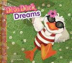 Diva Duck Dreams : Diva Duck - Janice Levy