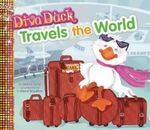 Diva Duck Travels the World : Diva Duck - Janice Levy