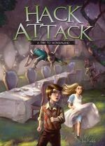 Hack Attack : A Trip to Wonderland Book 1 - Jan Fields