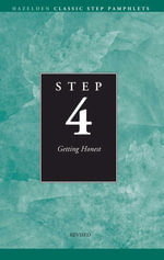 Step 4 AA Getting Honest : Hazelden Classic Step Pamphlets - Anonymous