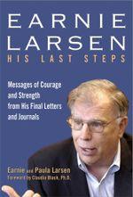 Earnie Larsen : His Last Steps - Earnie Larsen