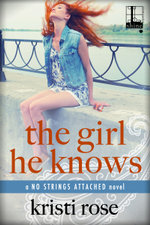 The Girl He Knows - Kristi Rose