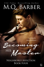 Becoming His Master - M.Q. Barber