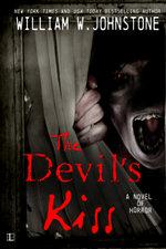 Devil's Kiss - William W. Johnstone