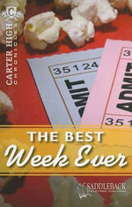 The Best Week Ever : Carter High Chronicles - Eleanor Robins