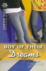 Boy of Their Dreams : Carter High Chronicles - Eleanor Robins