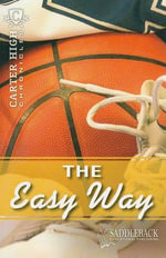 The Easy Way : Carter High Chronicles - Eleanor Robins