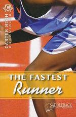 The Fastest Runner : Carter High Chronicles - Eleanor Robins