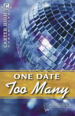 One Date Too Many : Carter High Chronicles - Eleanor Robins