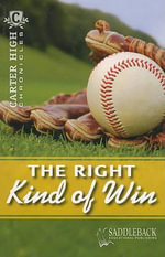 The Right Kind of Win : Carter High Chronicles - Eleanor Robins