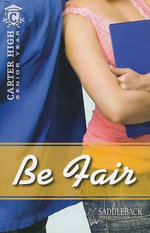Be Fair : Carter High: Senior Year - Eleanor Robins