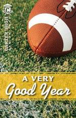 A Very Good Year : Carter High: Senior Year - Eleanor Robins