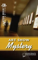 Art Show Mystery : Carter High Mysteries (Paperback) - Saddleback Educational Publishing