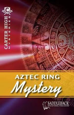 Aztec Ring Mystery : Carter High Mysteries (Paperback) - Eleanor Robins