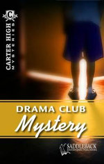 Drama Club Mystery : Carter High Mysteries (Paperback) - Eleanor Robins