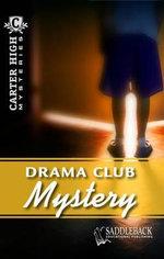 Drama Club Mystery : Carter High Mysteries (Paperback) - Eleanor Robins