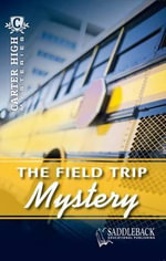 The Field Trip Mystery : Carter High Mysteries (Paperback) - Eleanor Robins