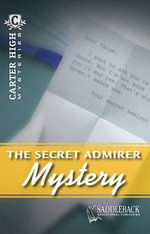 The Secret Admirer Mystery : Carter High Mysteries (Paperback) - Eleanor Robins