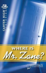 Where Is Mr. Zane? : Carter High Mysteries (Paperback) - Eleanor Robins